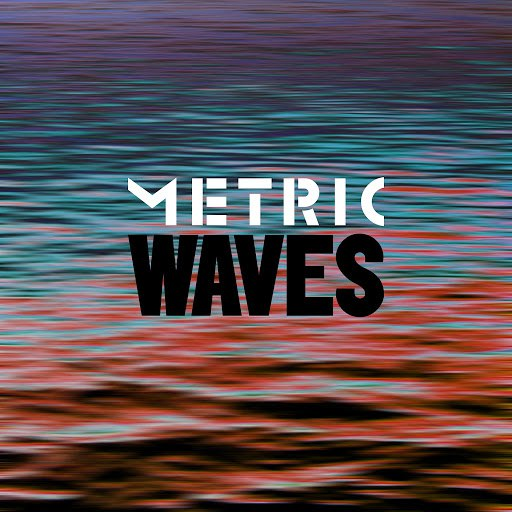 Metric альбом Waves