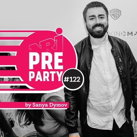 NRJ PRE-PARTY by Sanya Dymov - Hot Mix [2018-11-09] 122