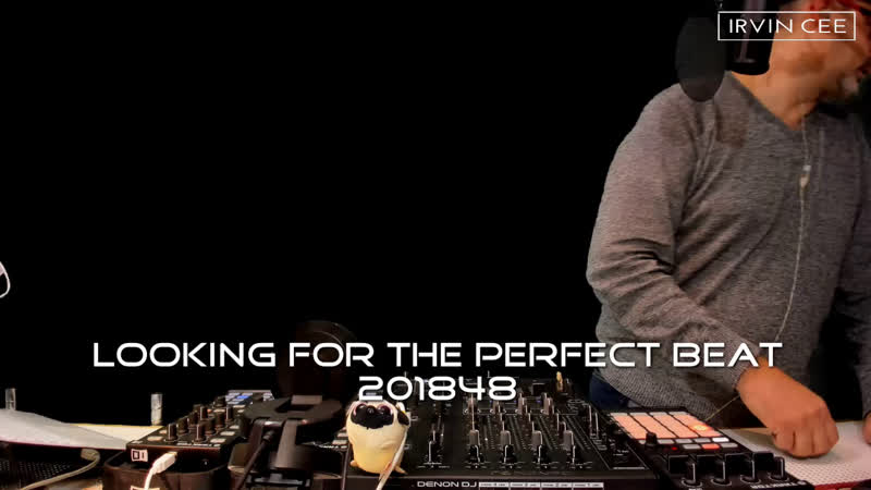 DJ IRVIN CEE Looking for the Perfect Beat 201848