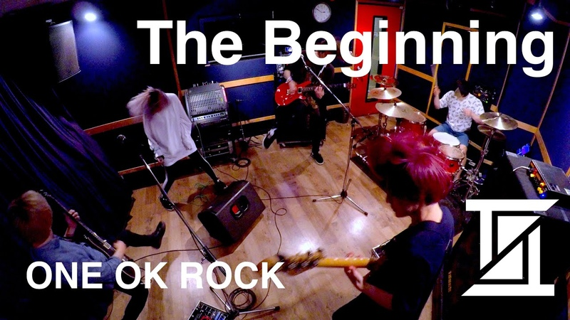 ONE OK ROCK 『The Beginning』【バンドカバー】