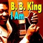 B.B. King альбом I Am