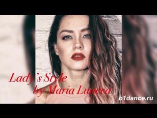 🏡 b1dance ✨lady's style✨maria luneva