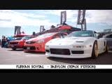 Furkan Soysal - Babylon (Remix Version)_HD.mp4