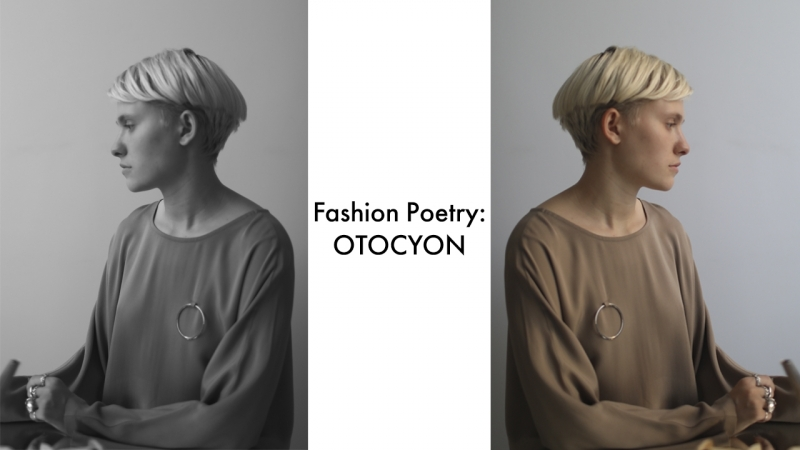 FashionPoetry OTOCYON