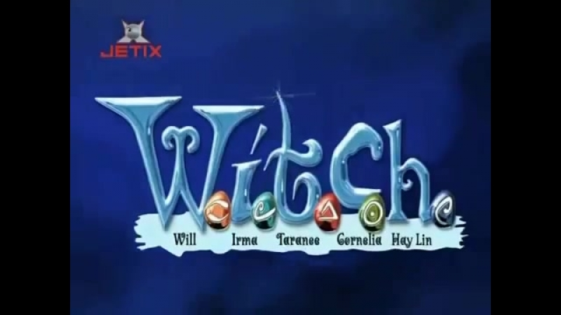 Чародейки ⁄ W.I.T.C.H (Главная тема)
