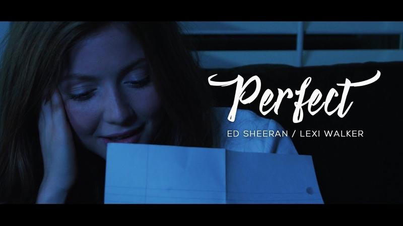 Ed Sheeran Perfect Lexi Walker cover