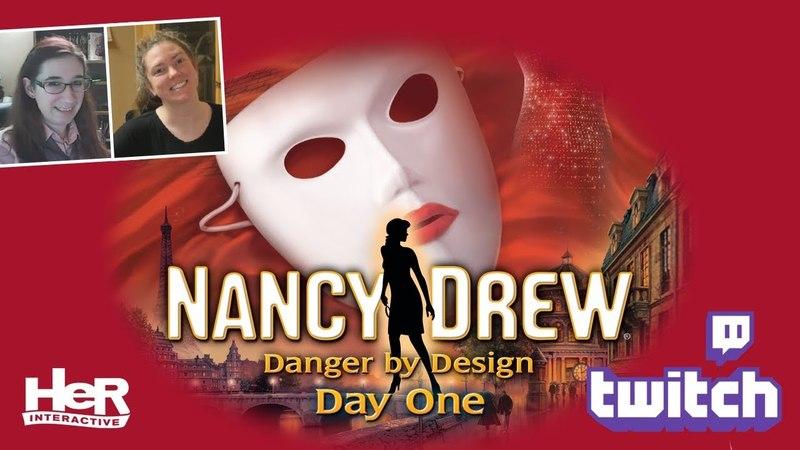 Nancy Drew: Danger by Design [Day One: Twitch]   HeR Interactive