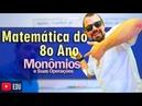 Curso 8o Ano | Monômios (Completo) (2/21) - Álgebra - Ensino Fundamental