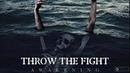 Throw The Fight The Awakening