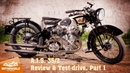 1935, A.J.S. 35/2. Review test-drive, part 1. Motorworld by V. Sheyanov classic bike museum