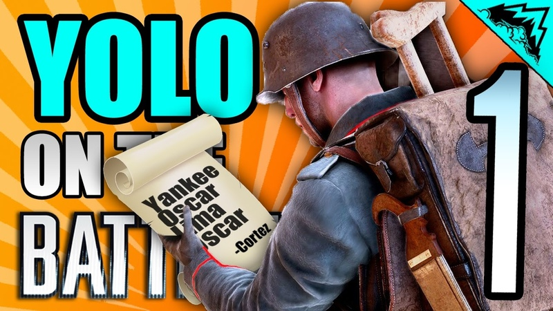 I'M THE COMMANDING OFFICER - YOLO on the Battlefield 1 88 - Serious Player StoneMountain64