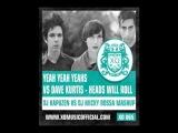 Yeah Yeah Yeahs vs Dave Kurtis Heads Will Roll DJ Kapuzen vs DJ Micky Rossa Mashup) mp3