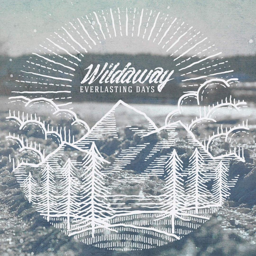 Wildaway - Everlasting Days (2016)