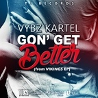 Vybz Kartel альбом Gon' Get Better