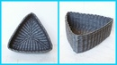 Плетение треугольной корзины из газетных трубочек без формы