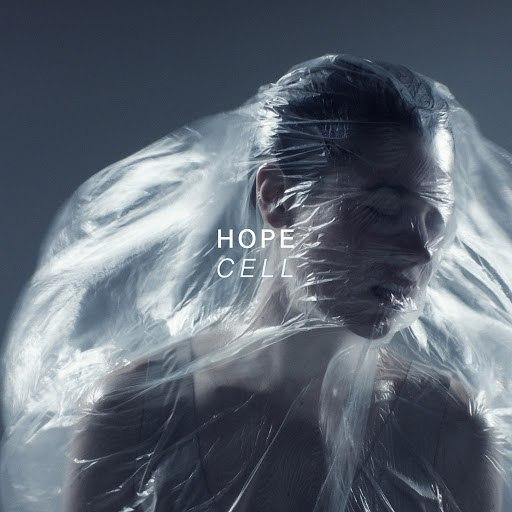 Hope альбом CELL