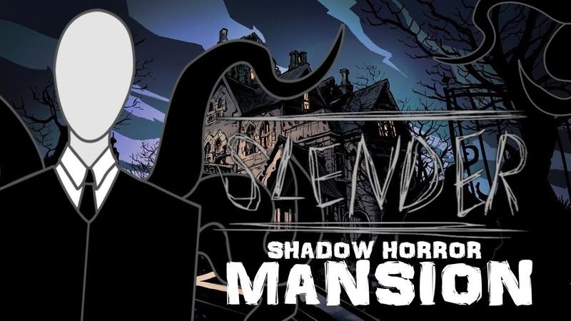 СМЕРТЕЛЬНАЯ КОМА \ Slender Man's Shadow: Mansion \ PixelCakesFan
