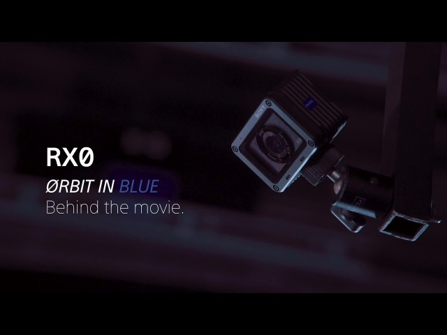 Sony | Cyber-shot | RX0 - Behind the scenes of Ørbit in blue