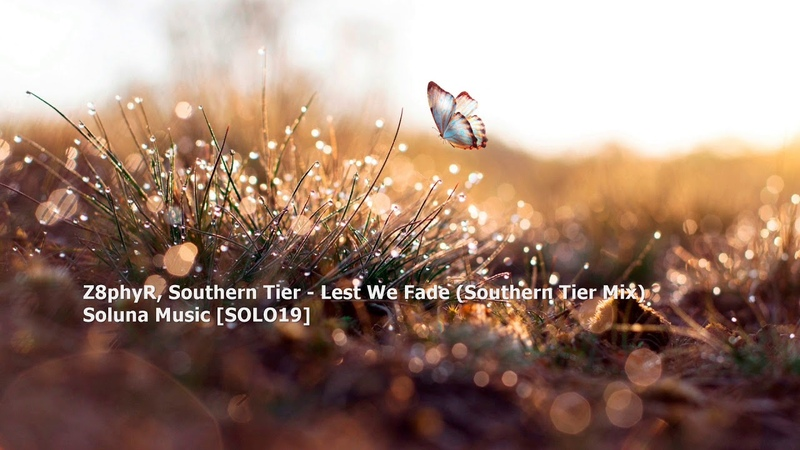 Z8phyR, Southern Tier - Lest We Fade (Southern Tier Mix)[SOLO19]