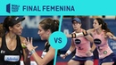 Resumen Final Femenina Marrero/Ortega Vs Gemma Lucía Vigo Open 2019 | World Padel Tour
