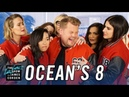 'Ocean's 8' Cast James Corden Can't Say Goodbye