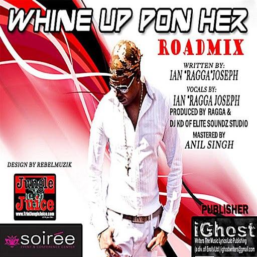 RaGGa альбом Whine Up Pon Her (Roadmix)