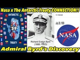 Nasa x The Antarctic Treaty CONNECTION (Admiral Byrd's Discovery) FLAT EARTH PROOF 4