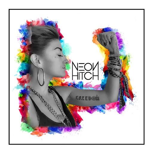 Neon Hitch альбом Freedom (Remixes)