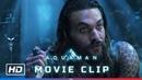 AQUAMAN 'Retrieving Trident of Neptune' Movie Clip HD